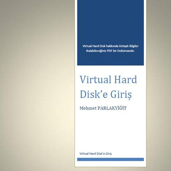 Virtual Hard Disk'e Giriş